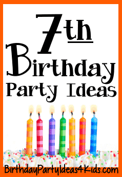 7th Birthday Party Ideas For Seven Year Olds