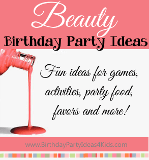 Beauty birthday party ideas
