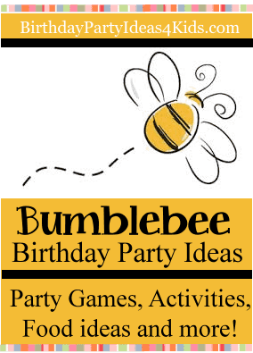 Bumblebee Party Ideas