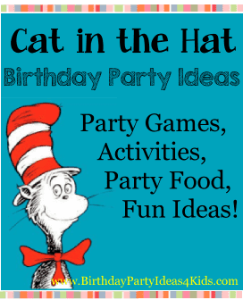 Cat in the Hat Party Ideas - Birthday Party Ideas for Kids