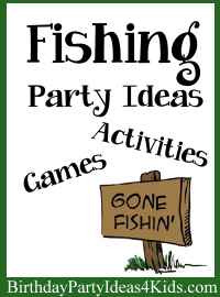 Fishing Birthday Party Ideas