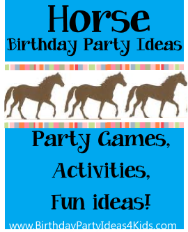 Horse Birthday Party Ideas