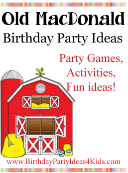 Old MacDonald Birthday Party Ideas