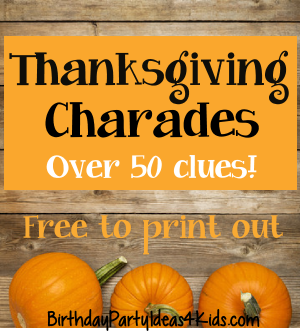 thanksgiving charades game kids tweens and teens
