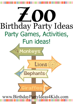 Zoo Birthday Party Ideas | Birthday Party Ideas 4 Kids