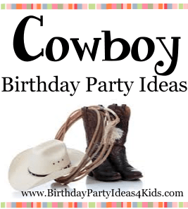 Cowboy birthday party ideas, games, activities for kids