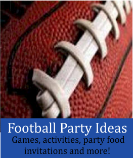 Football party ideas for kids, tweens and teens