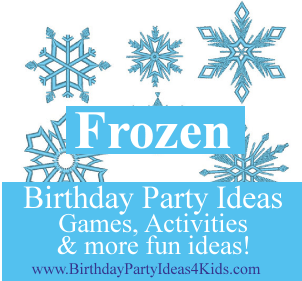 Frozen Birthday Party Ideas and Games