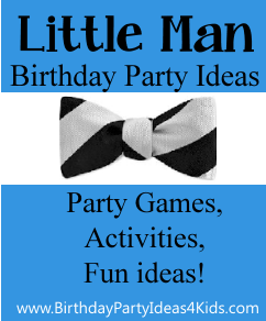 Little Man Party Ideas Birthday Party Ideas For Kids