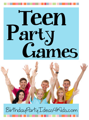 Fun Teen Party Games for teenage parties