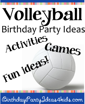 Volleyball birthday party ideas